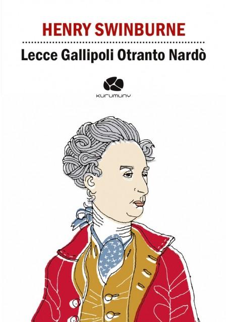 Lecce Gallipoli Otranto Nardò