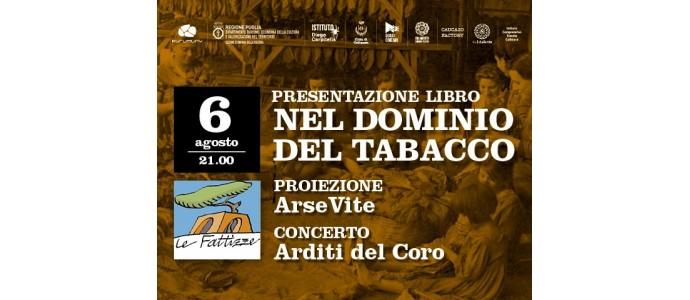 Nel dominio del tabacco alle Fattizze d'Arneo